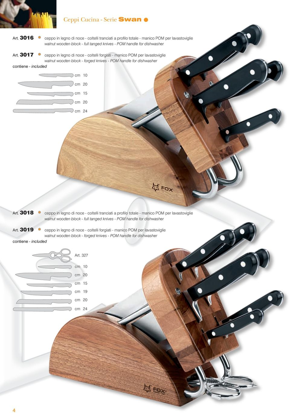 3017 ceppo in legno di noce - coltelli forgiati - manico POM per lavastoviglie walnut wooden block - forged knives - POM handle for dishwasher contiene - included cm 10 cm 20 cm 15 cm 20 cm 24