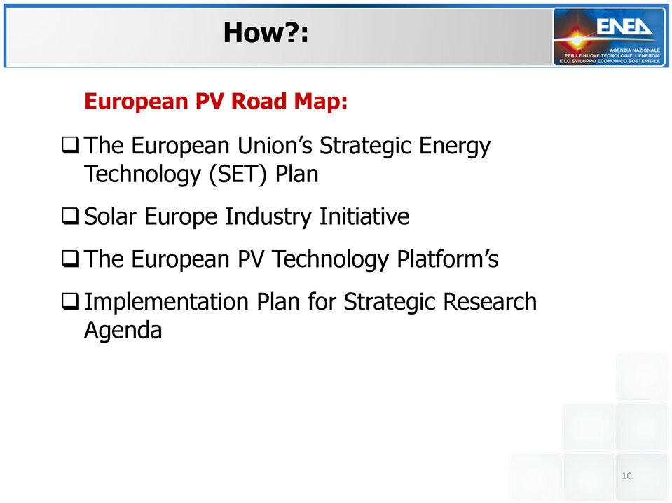 Industry Initiative The European PV Technology