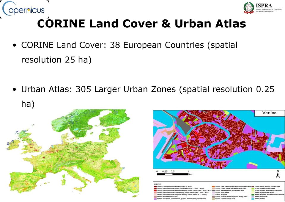 (spatial resolution 25 ha) Urban Atlas: