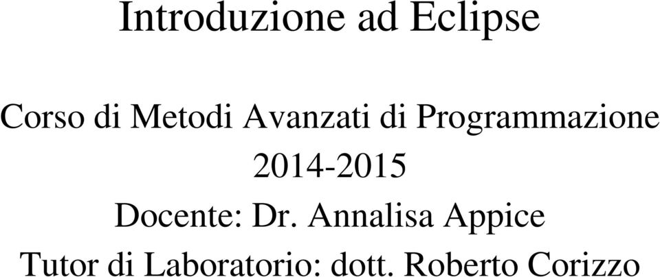 2014-2015 Docente: Dr.