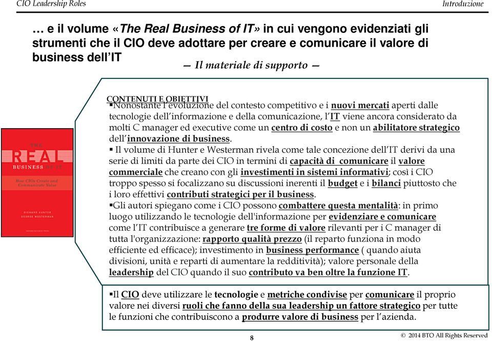 manager ed executive come un centro di costoe non un abilitatorestrategico dell innovazione di business.