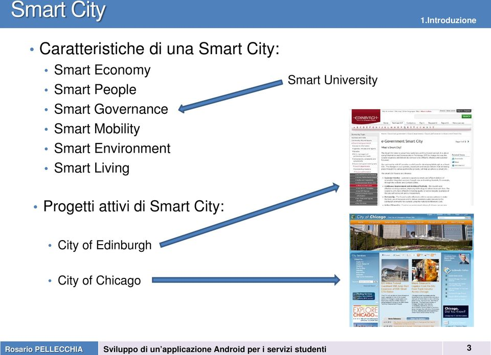Economy Smart People Smart Governance Smart Mobility Smart
