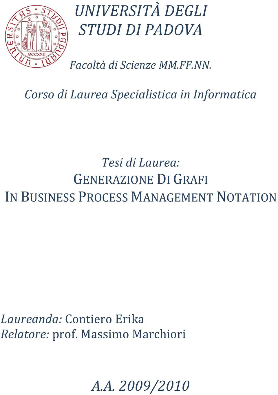 GENERAZIONE DI GRAFI IN BUSINESS PROCESS MANAGEMENT NOTATION