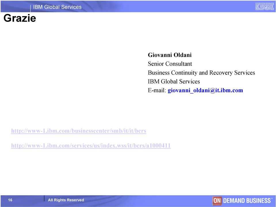 Services E-mail: giovanni_oldani@it.ibm.