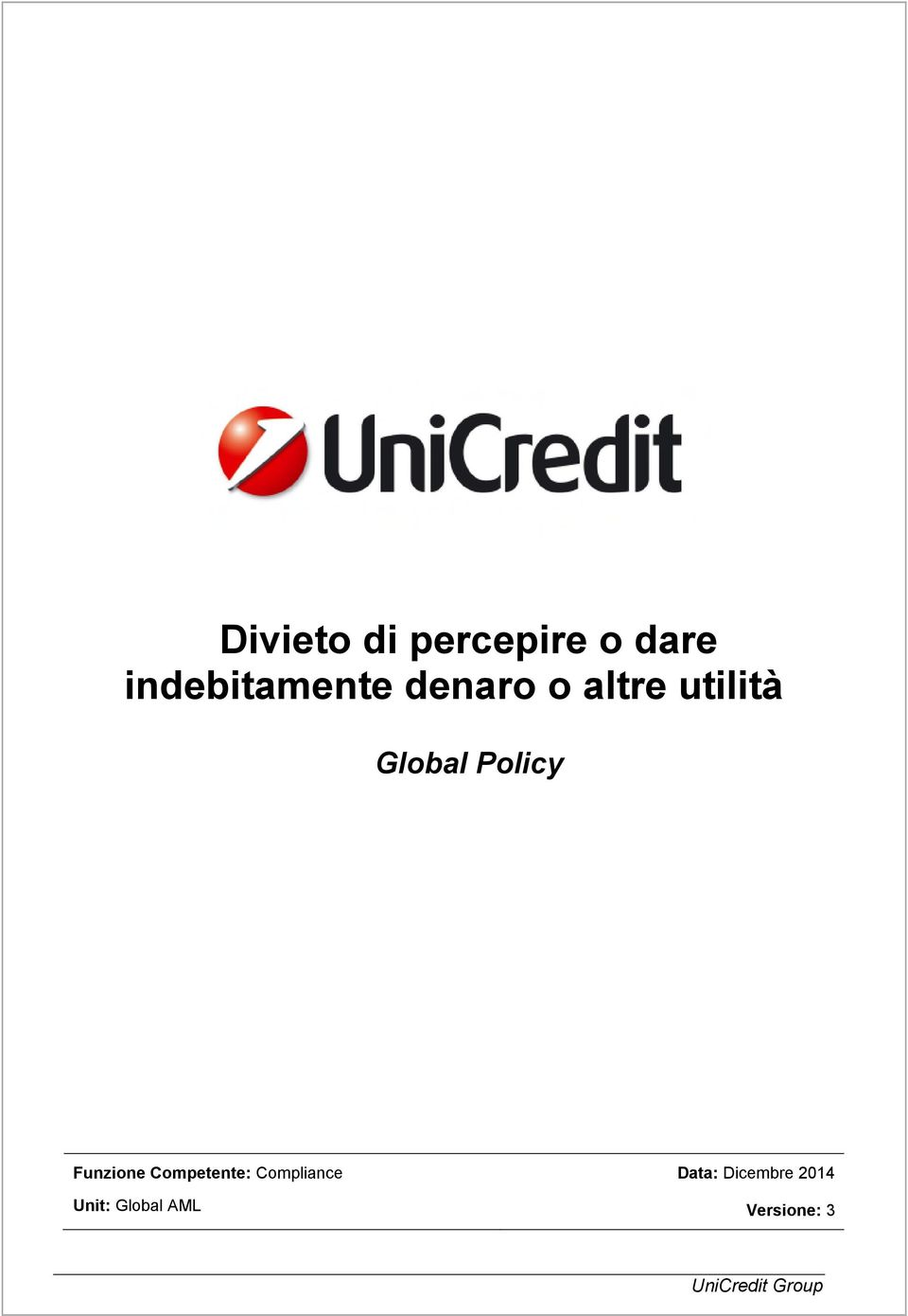 Global Policy Funzione Competente: