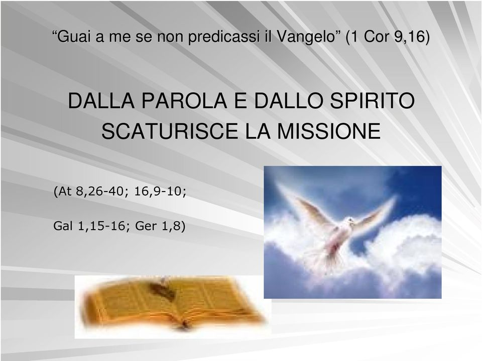 MISSIONE (At 8,26-40;