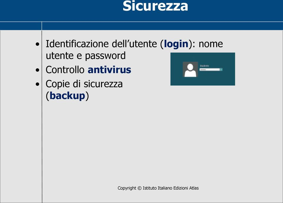 utente e password Controllo