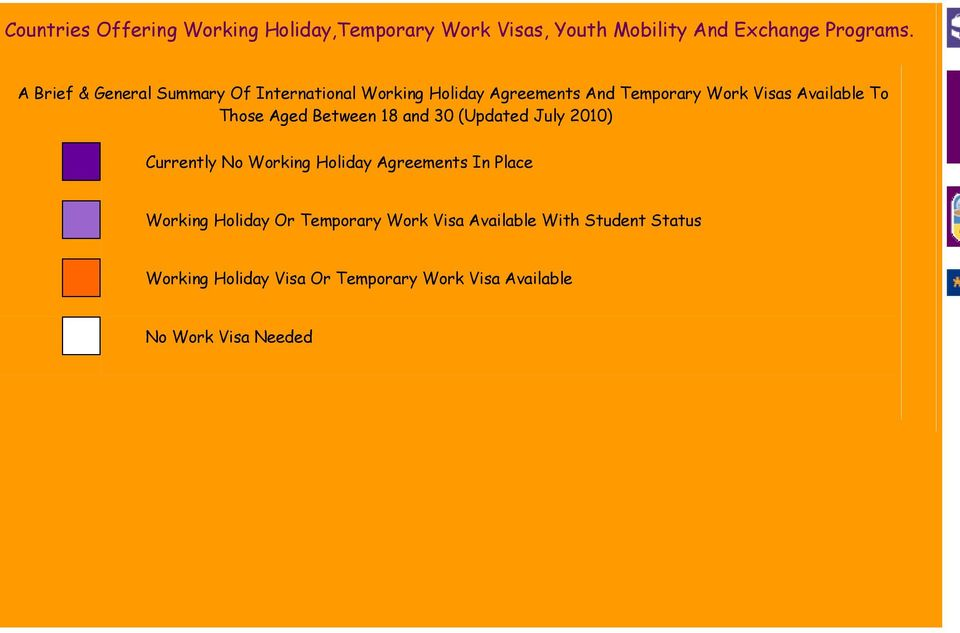 Those Aged etween 18 and 30 (Updated July 2010) urrently No Working Holiday Agreements In Place Working
