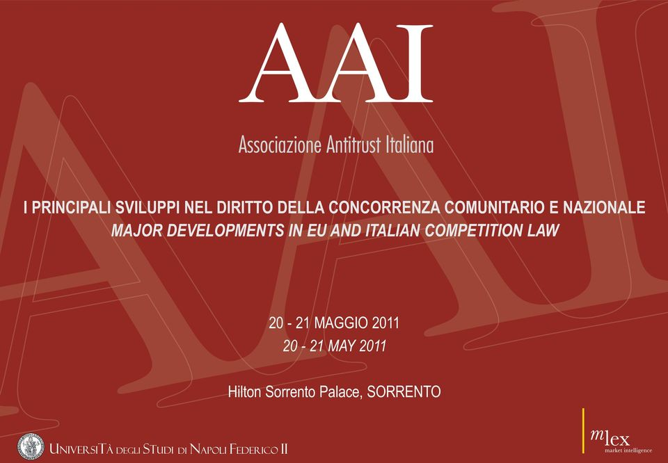 DEVELOPMENTS IN EU AND ITALIAN COMPETITION LAW
