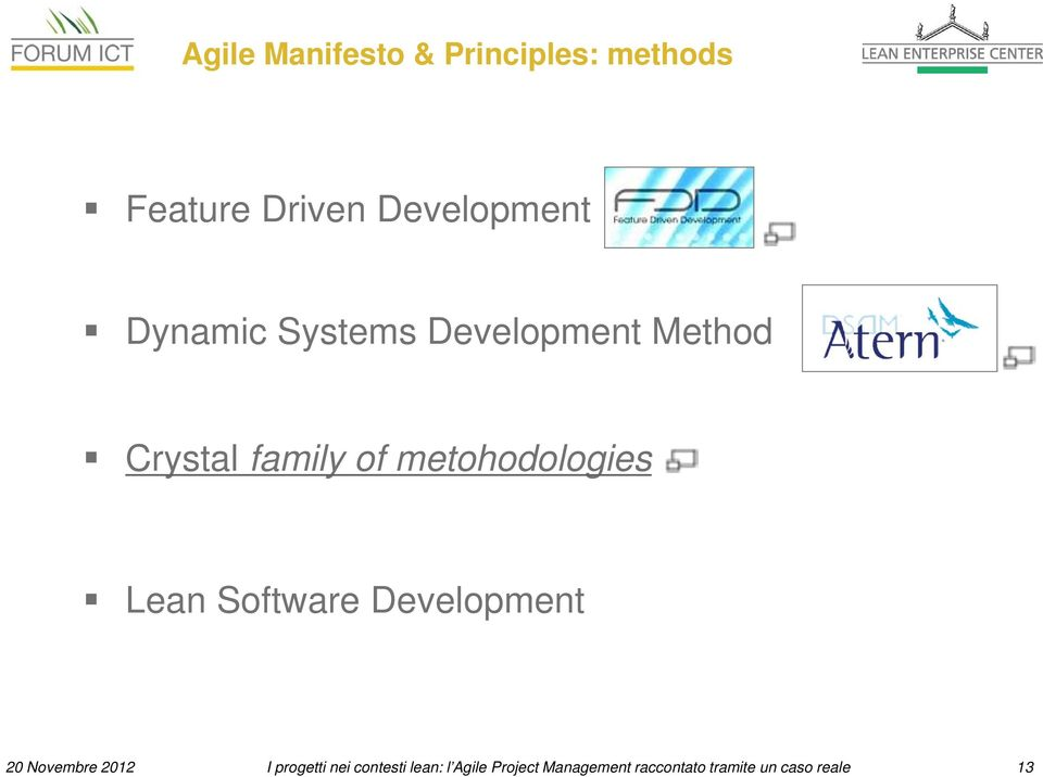 metohodologies Lean Software Development 20 Novembre 2012 I