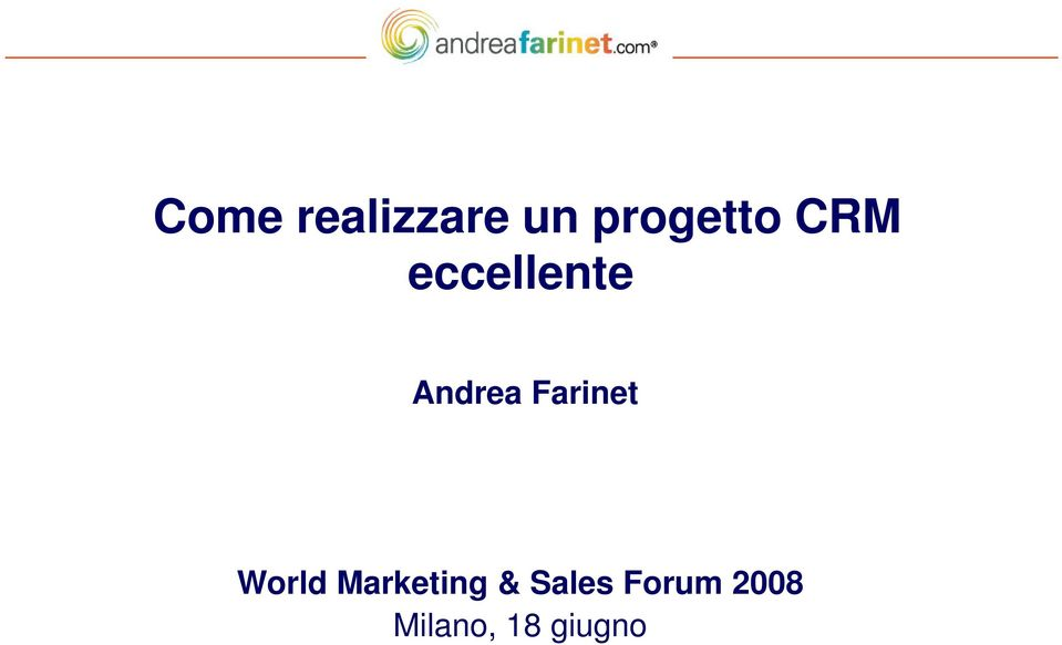 Farinet World Marketing &
