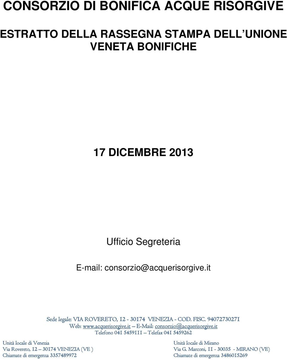 acquerisorgive.it E-Mail: consorzio@acquerisorgive.