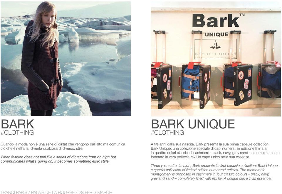 BARK UNIQUE #CLOTHING A tre anni dalla sua nascita, Bark presenta la sua prima capsule collection: Bark Unique, una collezione speciale di capi numerati in edizione limitata.