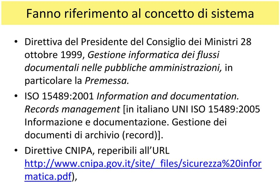 ISO 15489:2001 Information and documentation.