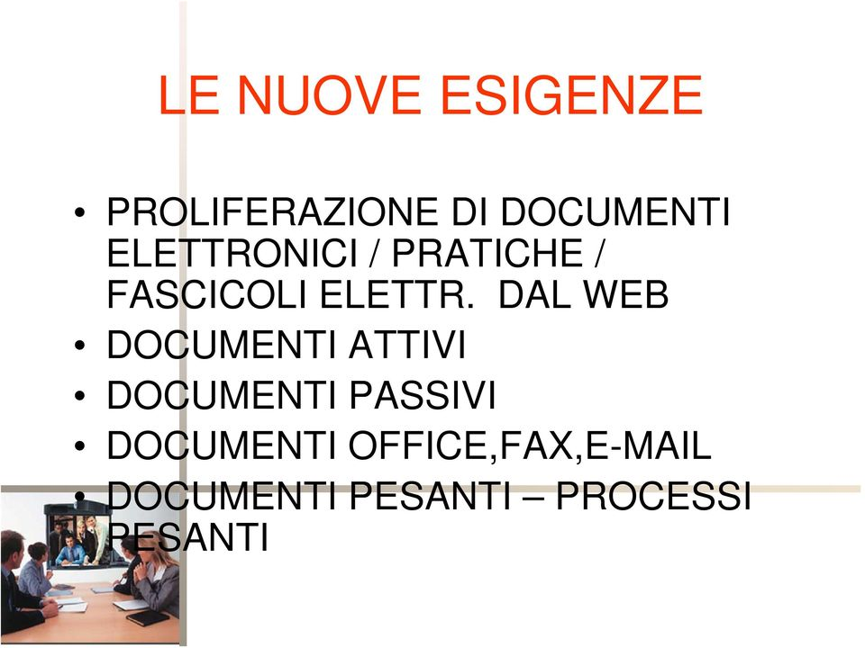 DAL WEB DOCUMENTI ATTIVI DOCUMENTI PASSIVI