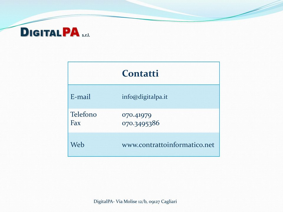 info@digitalpa.it 070.41979 070.