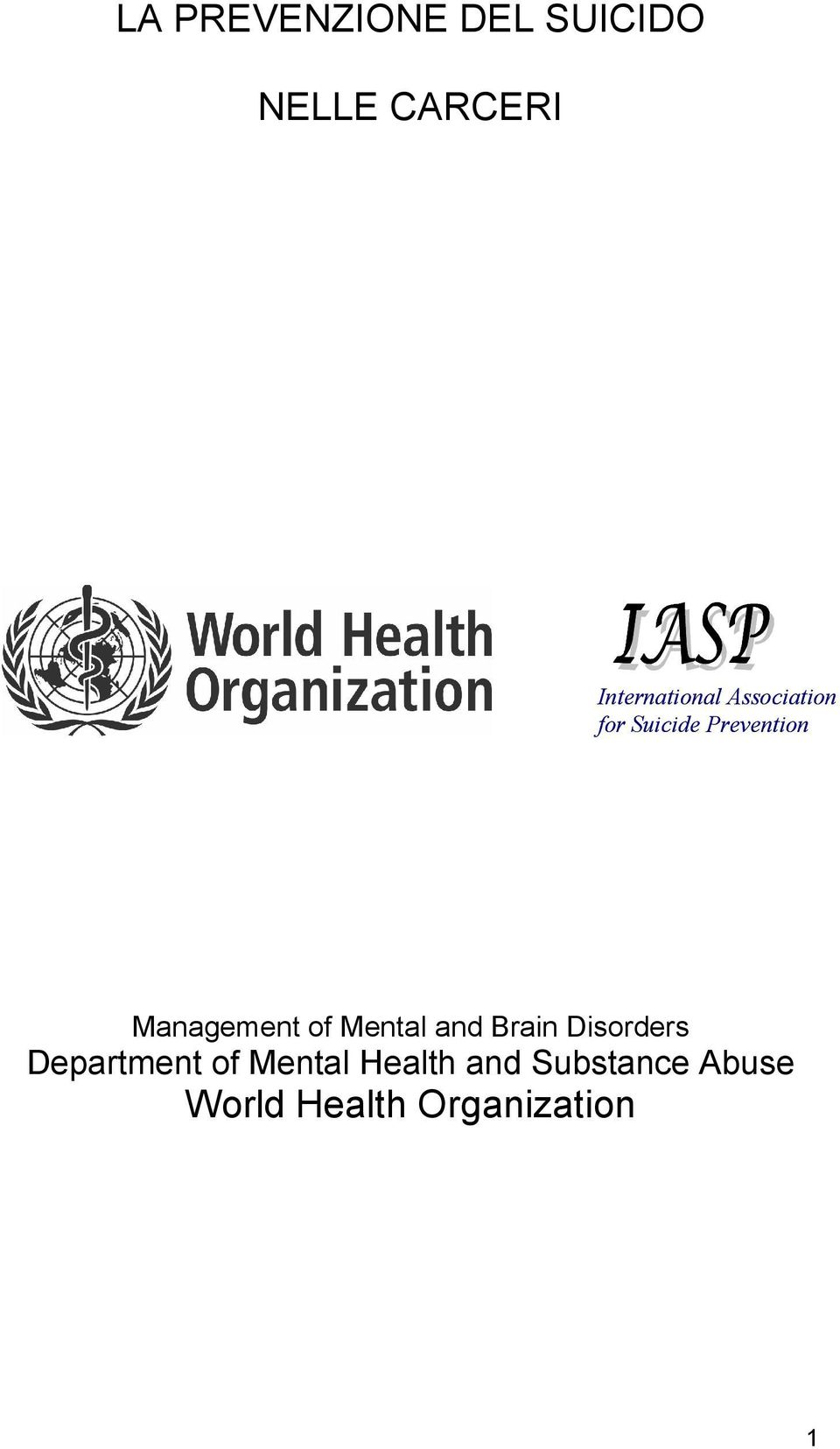 Management of Mental and Brain Disorders Department