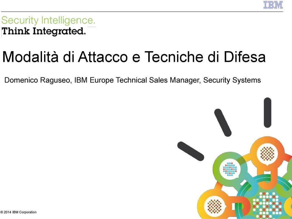 Raguseo, IBM Europe