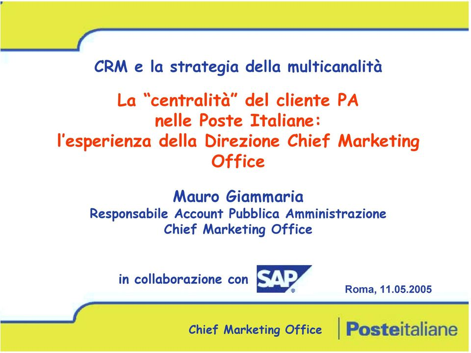 Direzione Chief Marketing Office Mauro Giammaria