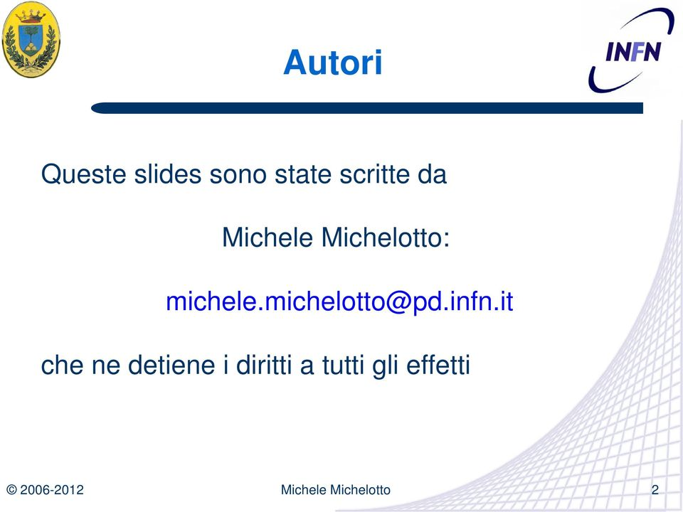 michele.michelotto@pd.infn.