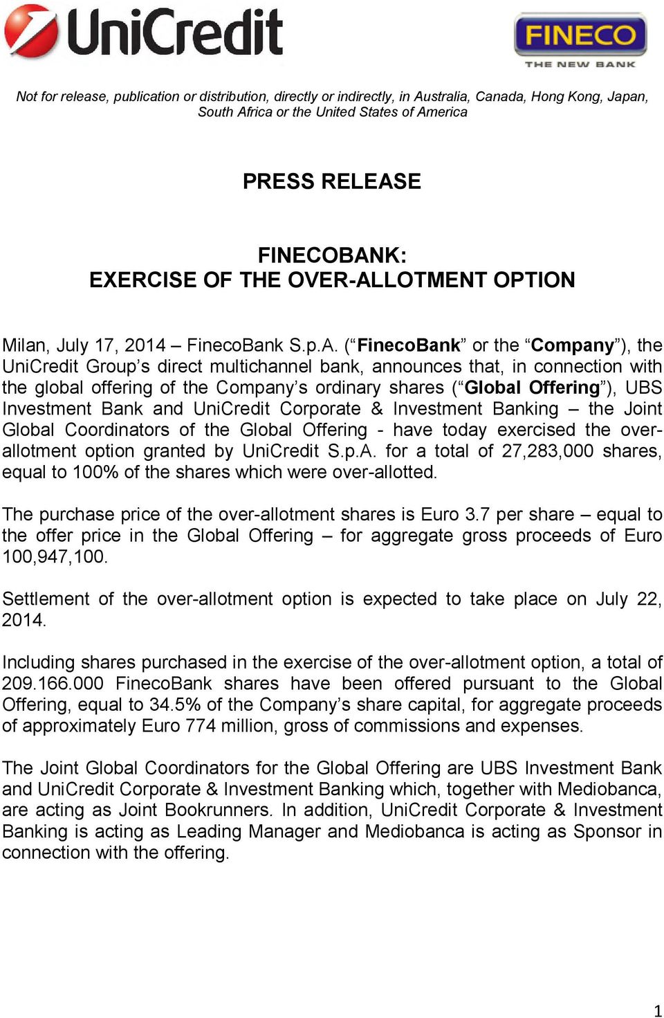LOTMENT OPTION Milan, July 17, 2014 FinecoBank S.p.A.