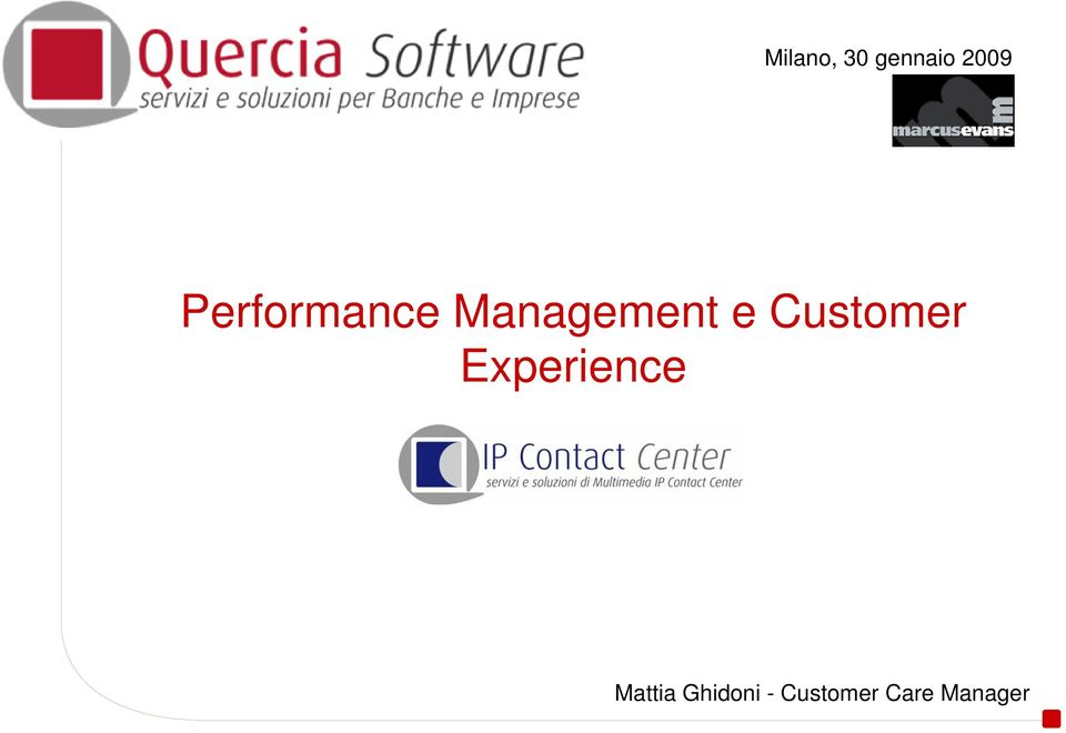 Customer Experience Mattia