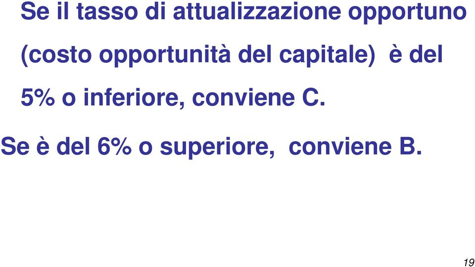 capitale) è del 5% o inferiore,
