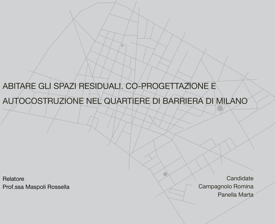QUARTIERE DI BARRIERA DI MILANO Relatore