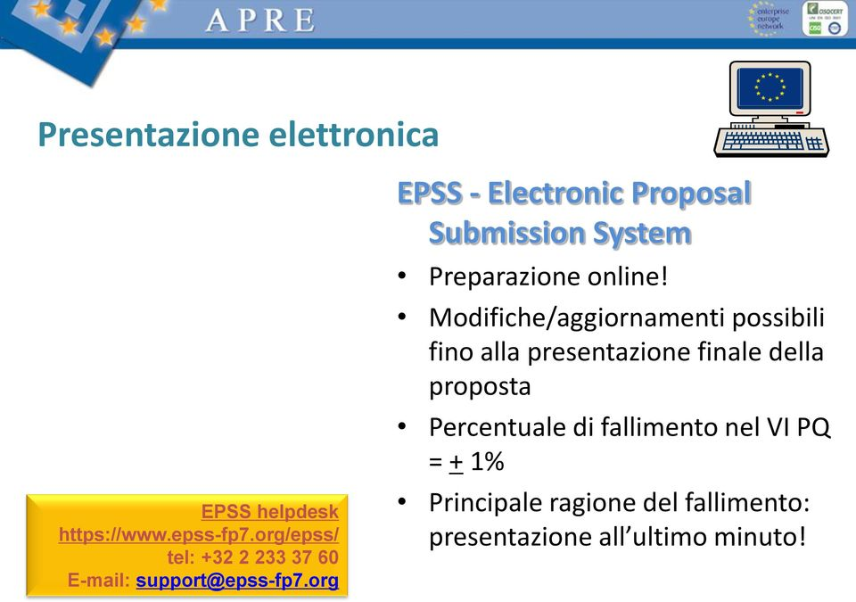 org EPSS - Electronic Proposal Submission System Preparazione online!