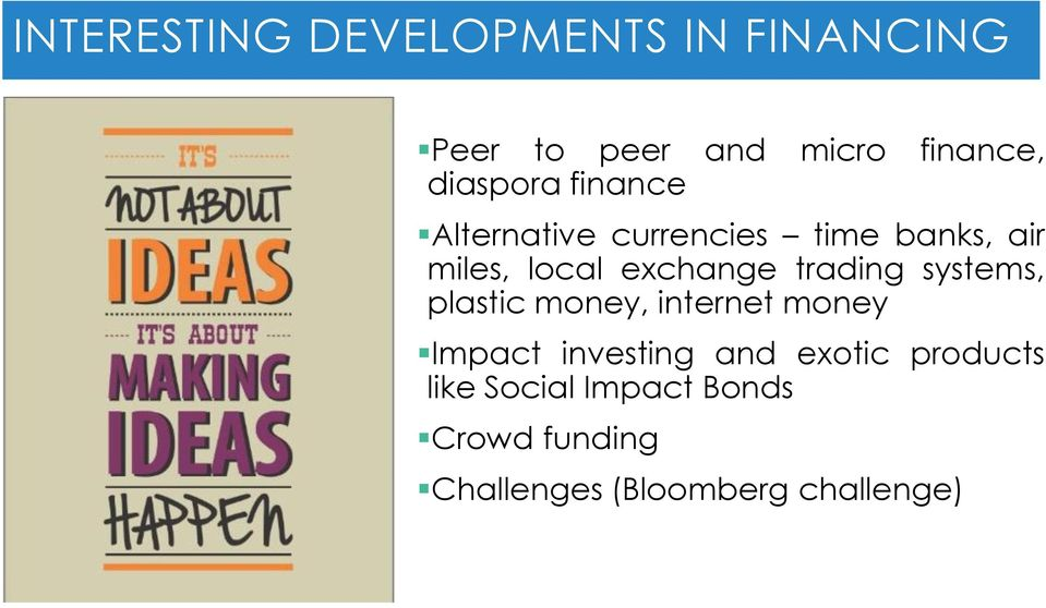 exchange trading systems, plastic money, internet money Impact investing