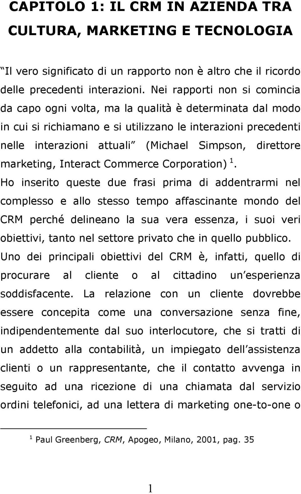 direttore marketing, Interact Commerce Corporation) 1.