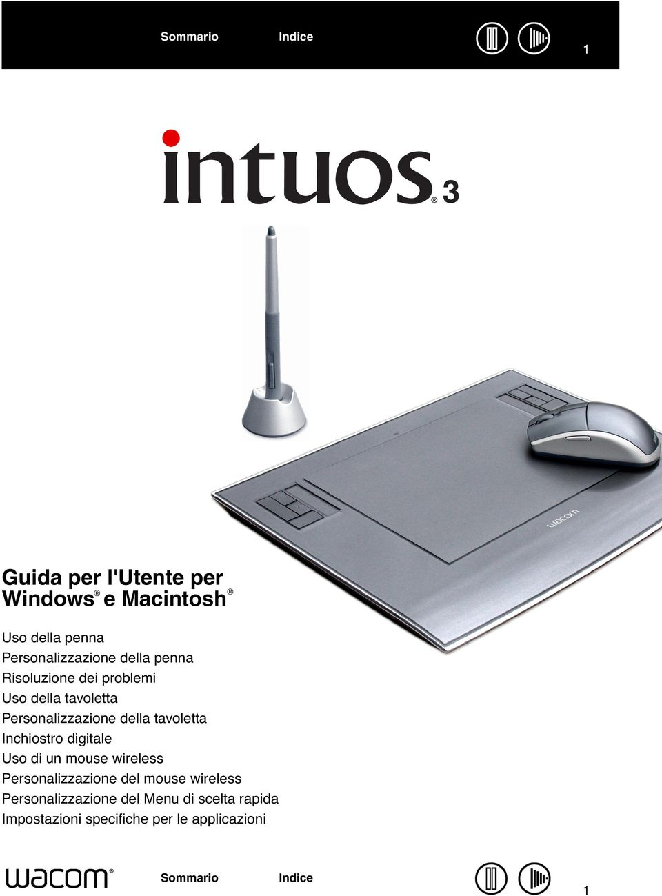 Inchiostro digitale Uso di un mouse wireless Personalizzazione del mouse wireless