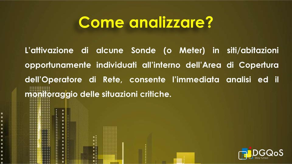 opportunamente individuati all interno dell Area di