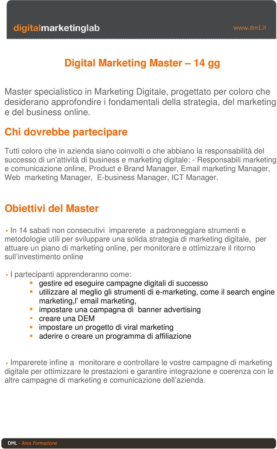 e Brand Manager, Email Manager, Web Manager, E-business Manager, ICT Manager.