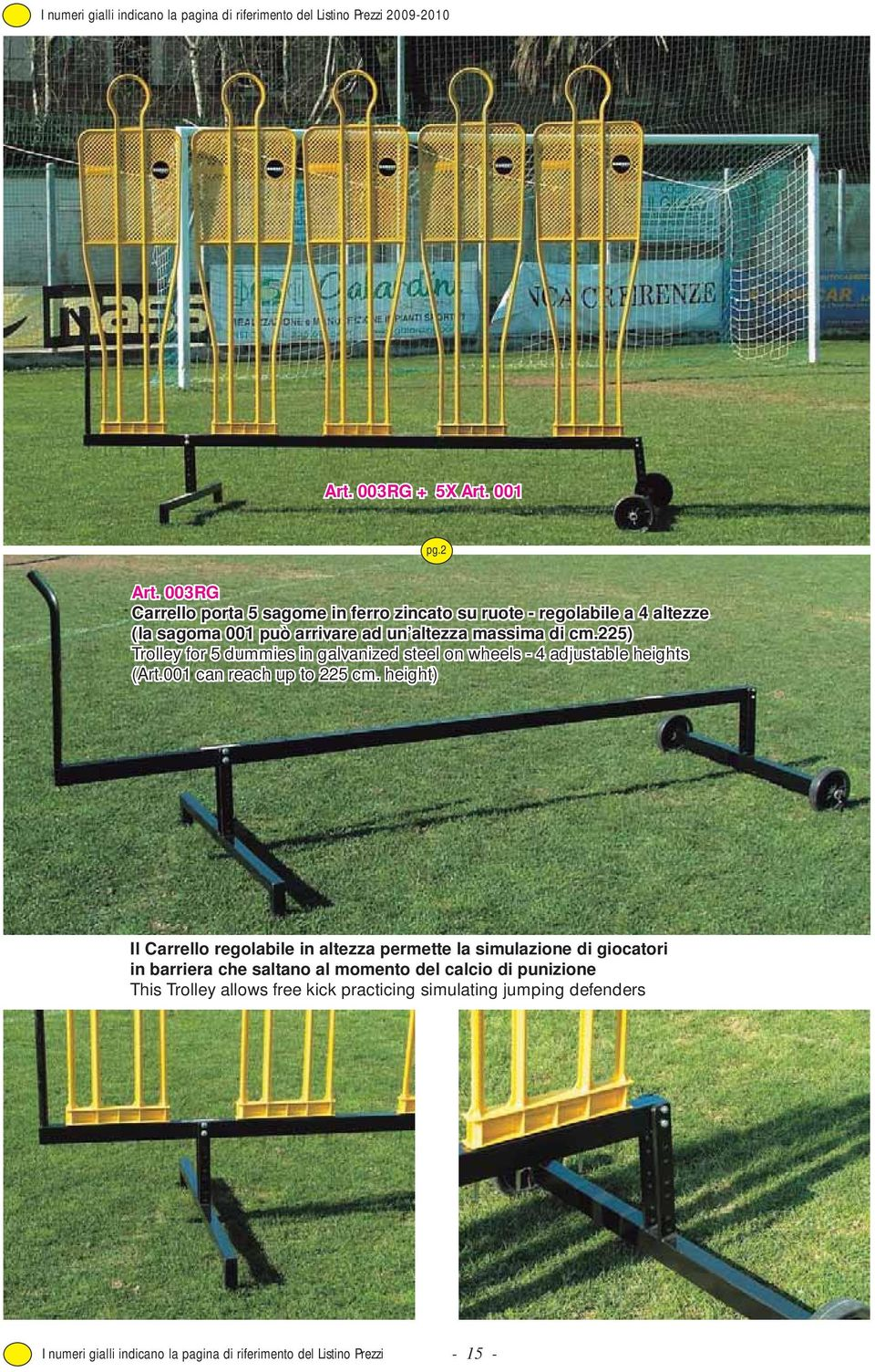 225) Trolley for 5 dummies in galvanized steel on wheels - 4 adjustable heights (Art.001 can reach up to 225 cm.