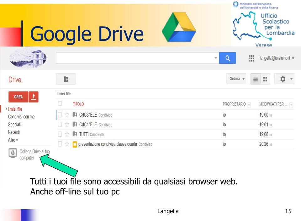 qualsiasi browser web.