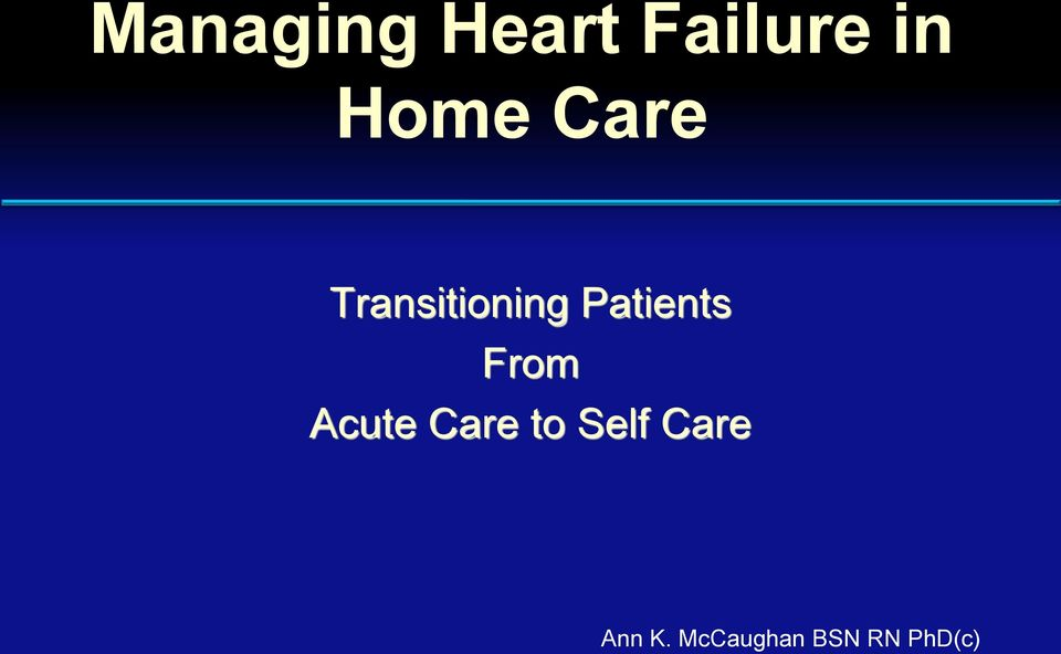 Patients From Acute Care to