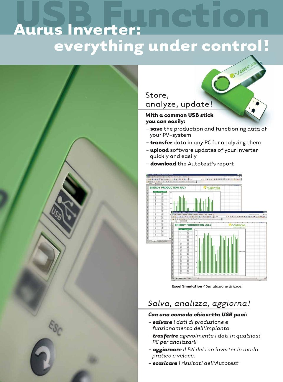 software updates of your inverter quickly and easily - download the Autotest s report Excel Simulation / Simulazione di Excel 14 Salva, analizza, aggiorna!