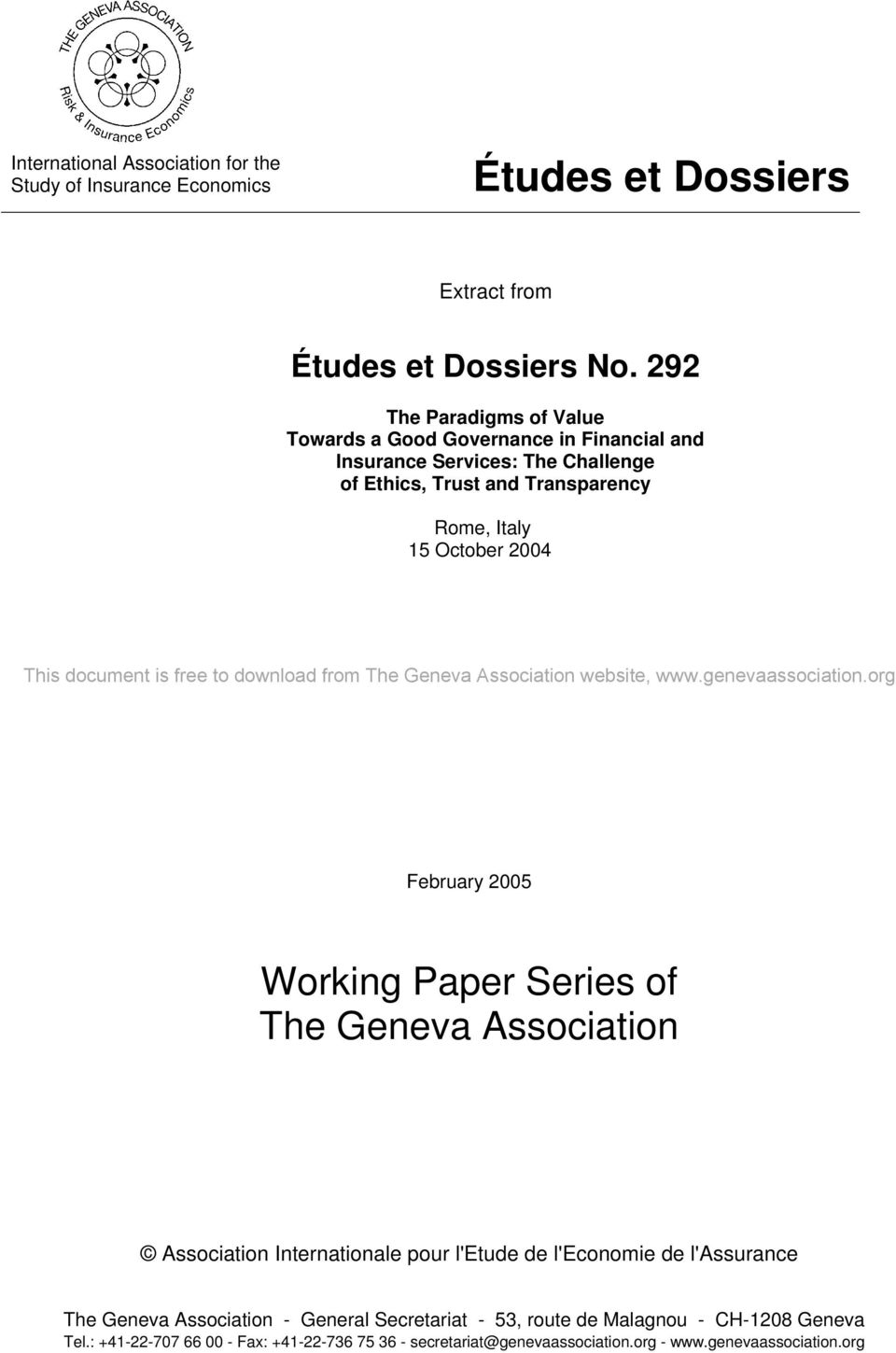 2004 This document is free to download from The Geneva Association website, February 2005 Working Paper Series of The Geneva Association Association Internationale