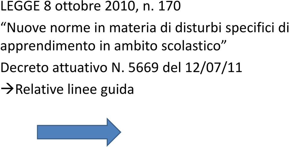 specifici di apprendimento in ambito