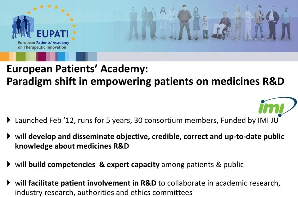 public knowledge about medicines R&D will build competencies & expert capacity among patients & public will