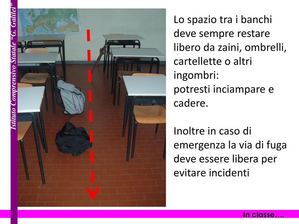 inciampare e cadere.
