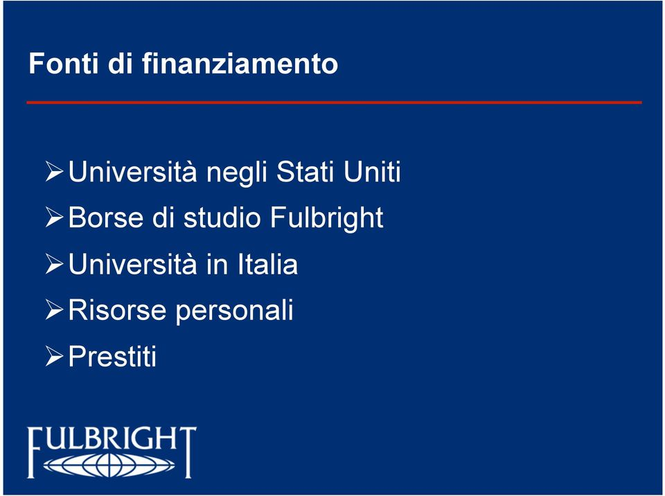 Borse di studio Fulbright!