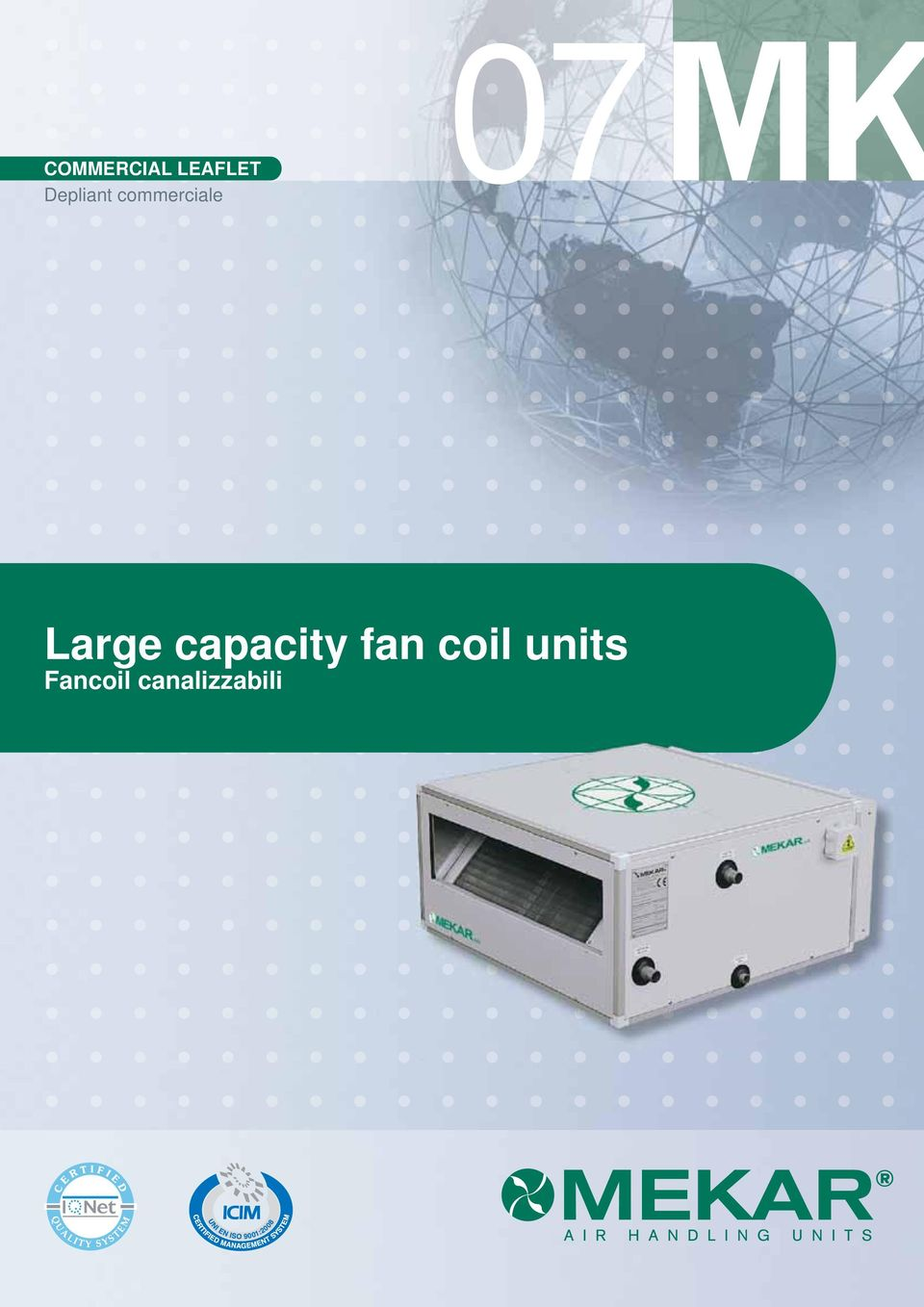 Large capacity fan coil