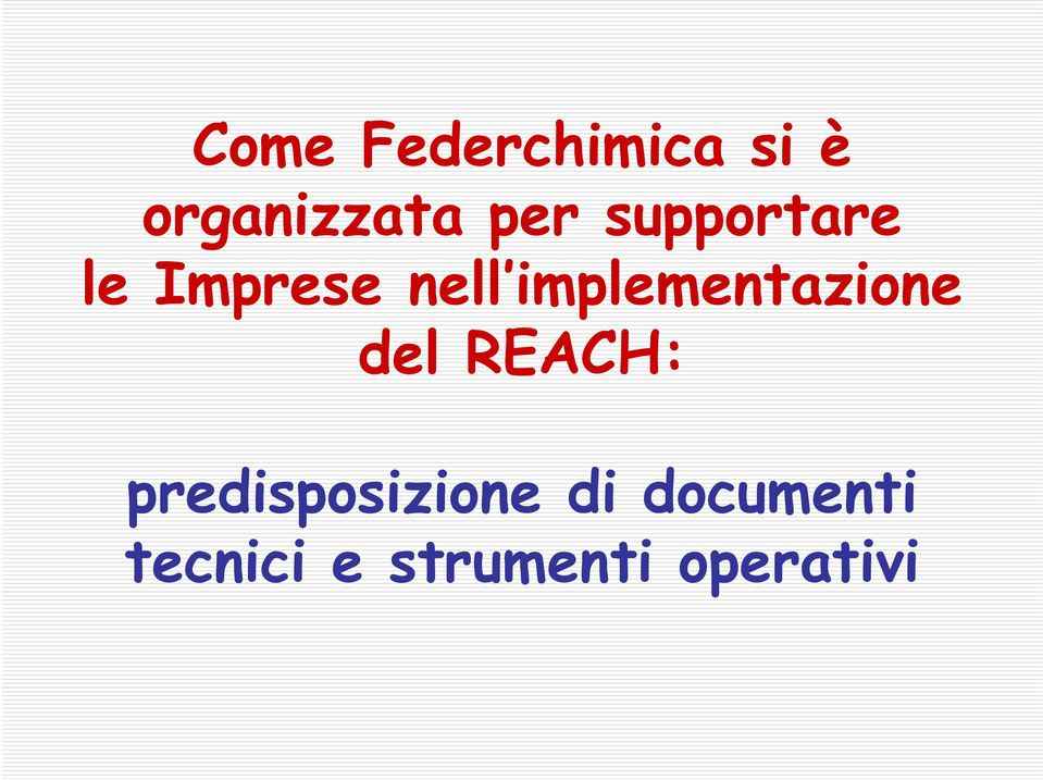 implementazione del REACH: