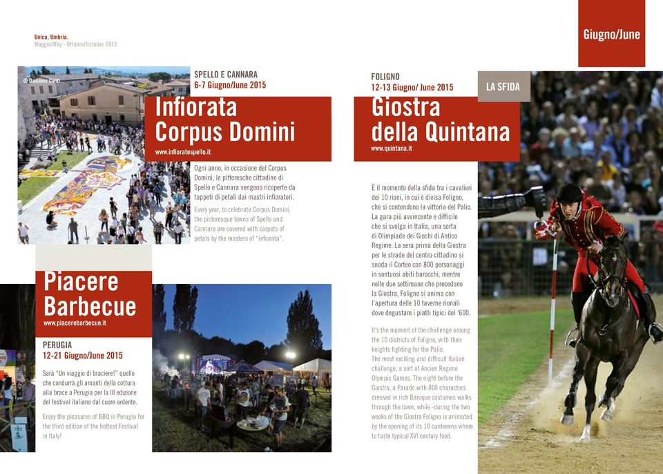 Enjoy the pleasures of BBQ in Perugia for the third edition of the hottest Festival in Italy! Infiorata Corpus Domini www.infioratespello.