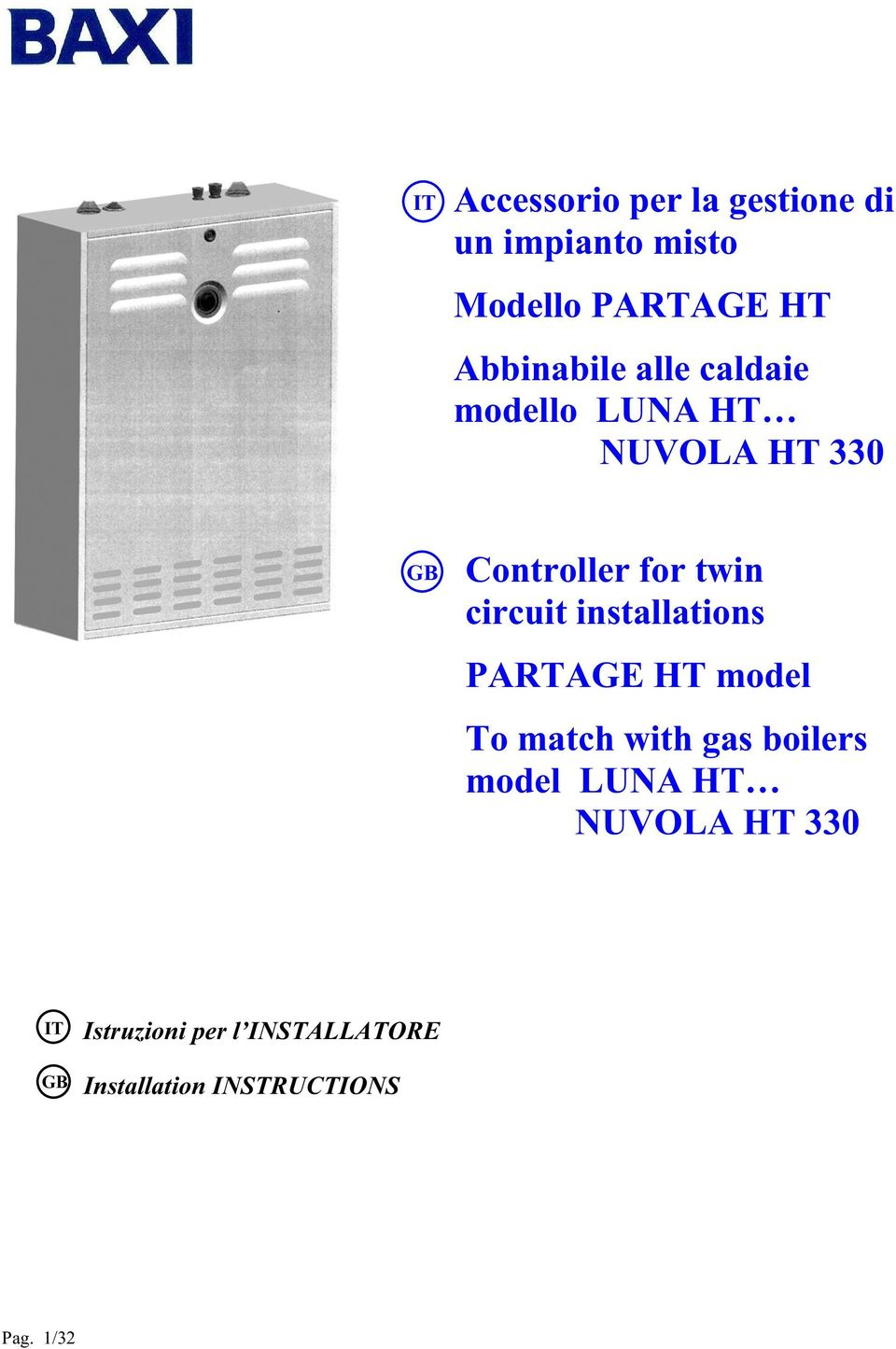 circuit installations PARTAGE HT model To match with gas boilers model LUNA
