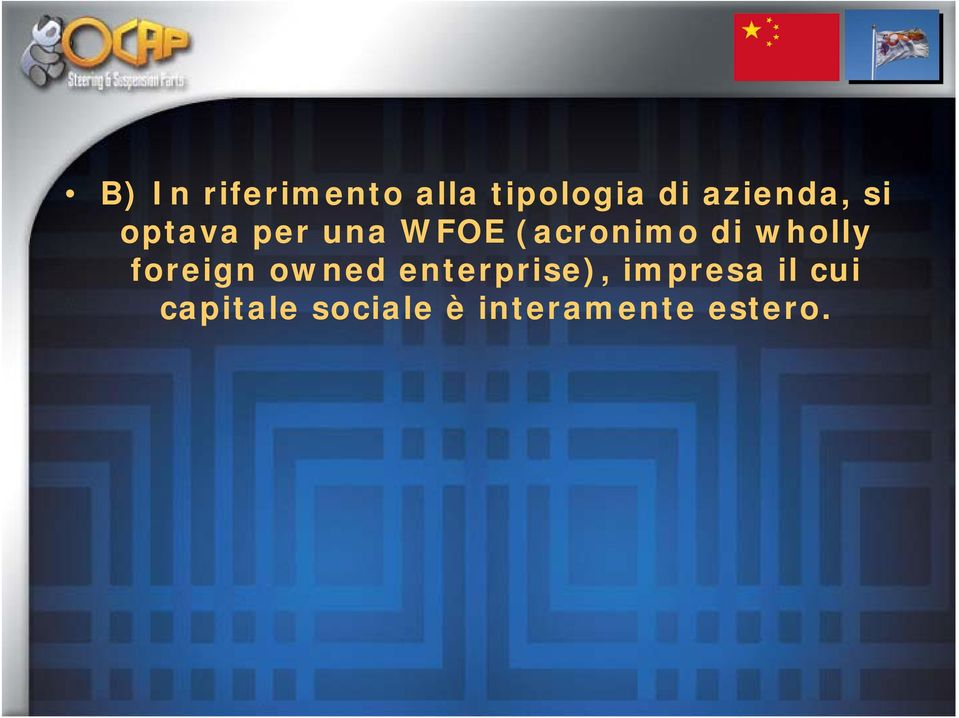 di wholly foreign owned enterprise),