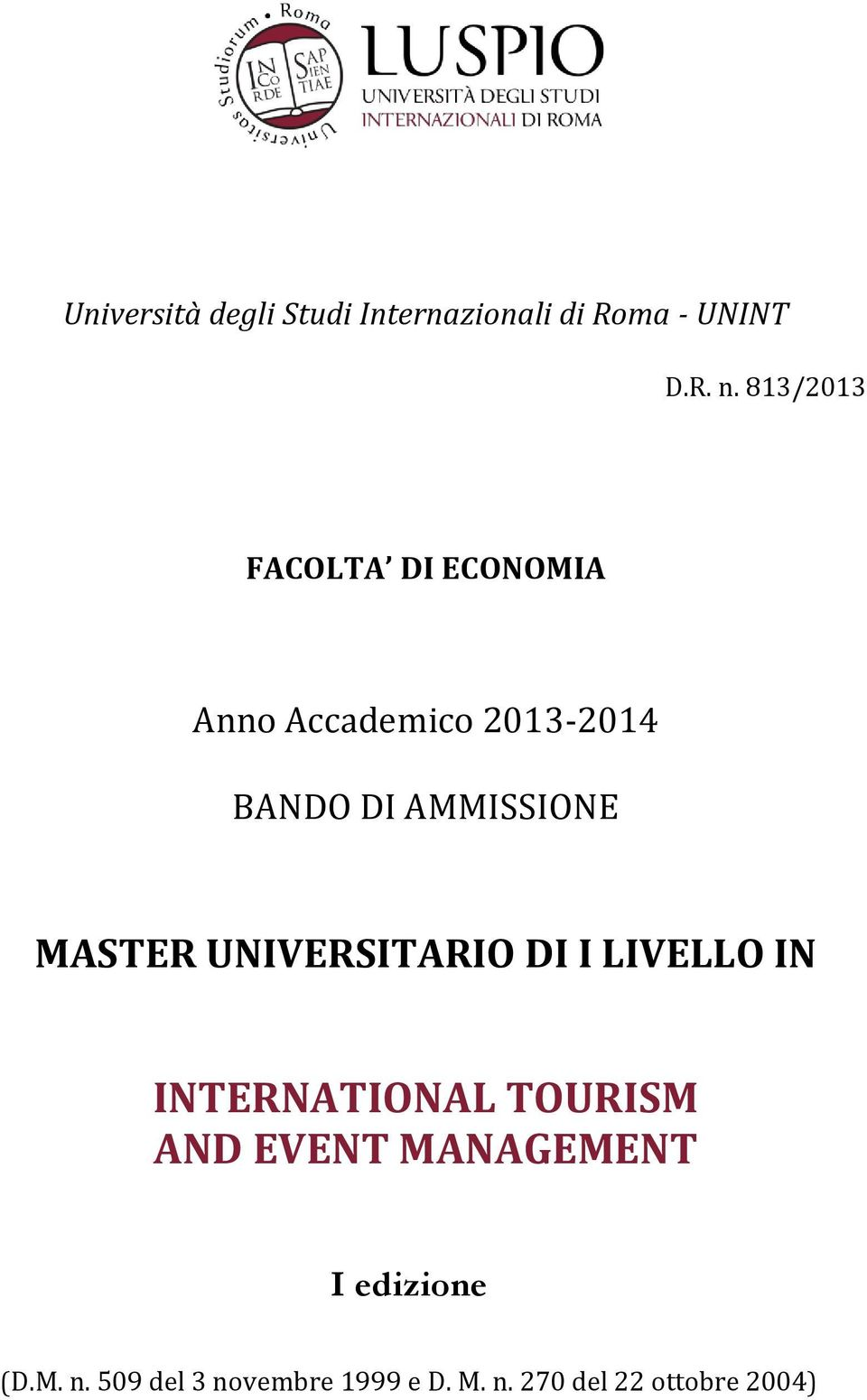 AMMISSIONE MASTER UNIVERSITARIO DI I LIVELLO IN INTERNATIONAL TOURISM AND