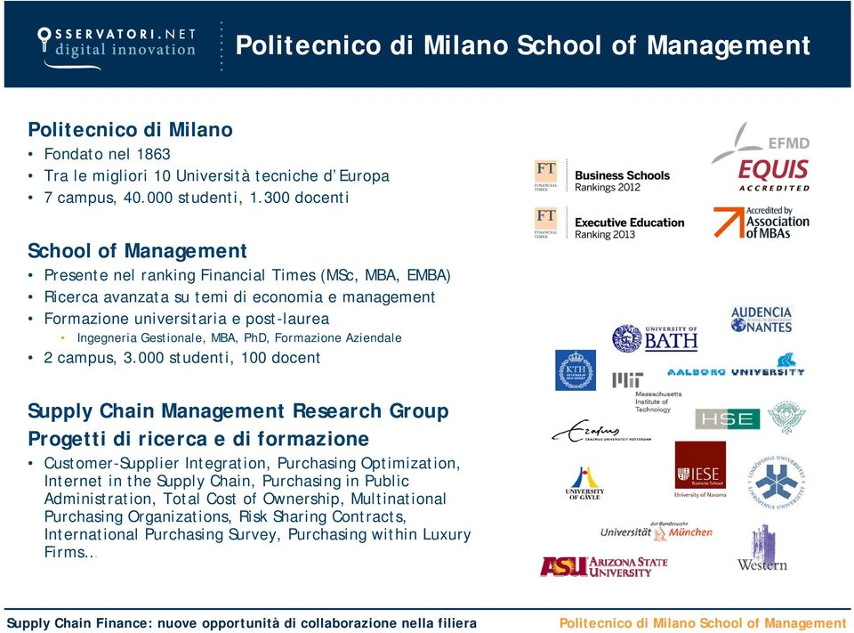 Ingegneria Gestionale, MBA, PhD, Formazione Aziendale 2 campus, 3.